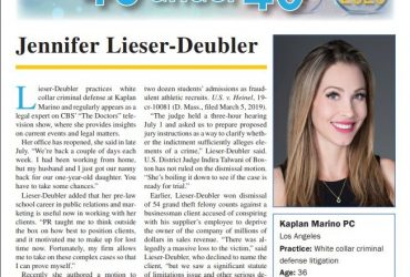 Kaplan Marino attorney Jennifer Lieser-Deubler named to the Daily Journal's Top 40 Under 40 List.