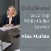 "The Daily Journal has named Partner Nina Marino to its 2020 list of ""Top White Collar Lawyers,"" which recognizes leading white collar defenders in California."